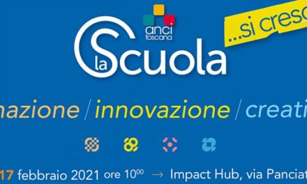 La Scuola di Anci Toscana tra formazione, innovazione e creatività: da non perdere l'appuntamento previsto per il 17 febbraio 2021